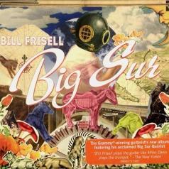 Bill Frisell (Билл Фриселл): Big Sur