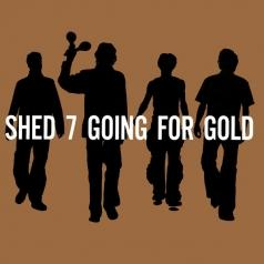 Shed Seven (Шед Севен): Going For Gold