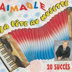 Aimable (Эймбл): La Fete Au Musette