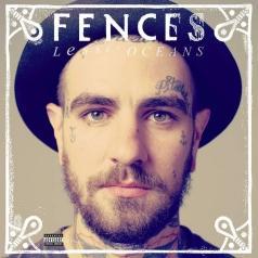 Fences (Фенсес): Lesser Oceans