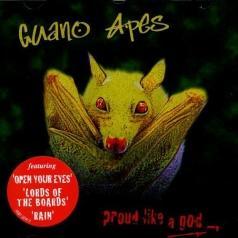 Guano Apes (Гуано Эйпс): Proud Like A God