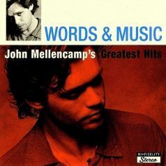 John Mellencamp (Джон Мелленкамп): Words & Music - Greatest Hits