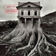 Bon Jovi (Бон Джови): This House Is Not For Sale