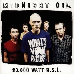 Midnight Oil (Миднайт Оил): 20000 Watt Rsl - The Midnight Oil Collec