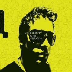 Lalann (Лалэйн): Suite Vibrations