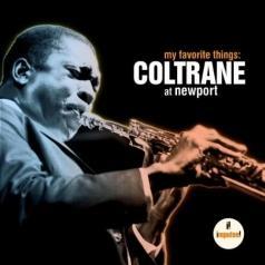 John Coltrane (Джон Колтрейн): My Favorite Things: Coltrane At Newport