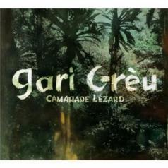 Gari Greu (ГэриГрей): Camarade Lezard