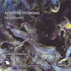 Alberto Posadas (Альберто Посадас): Posadas: Liturgia Fractal