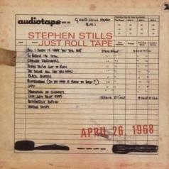 Stephen Stills: Just Roll Tape April 26 1968