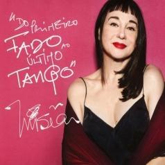 Misia: Do Primeiro Fado Ao Ultimo Tango (From The First Fado To The Last Tango)