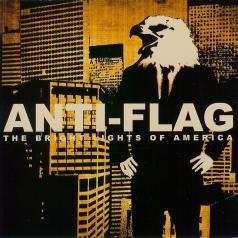 Anti-Flag (Анти-Флаг): The Bright Lights Of America