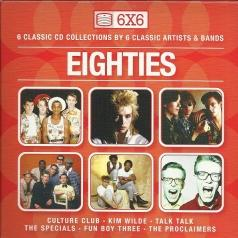 6X6 - Eighties: Culture Club, Kim Wilde, Talk Talk, The Specials, Fun Boy Three, The Proclaimers