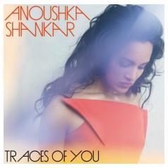 Anoushka Shankar (Анушка Шанкар): Traces Of You