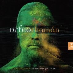 Christina Pluhar (Кристина Плюхар): Orfeo Chaman (Cd+Dvd Deluxe)