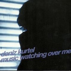 Deniz Kurtel (Надин Дениз): Music Watching Over Me