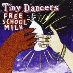 Tiny Dancers (Тини Дансерс): Free School Milk