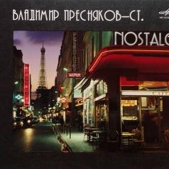 Владимир Пресняков-Старший: Nostalgie