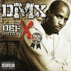 DMX (ДиЭмИкс): The Definition of X: Pick Of The Litter