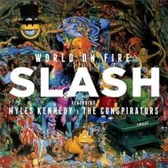 Slash (Слеш): World On Fire