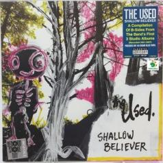 The Used (Зе Юсед): Shallow Believer