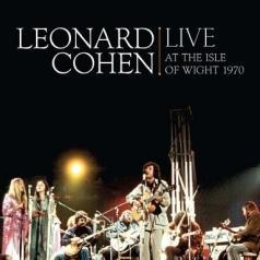 Leonard Cohen (Леонард Коэн): Leonard Cohen Live At The Isle Of Wight 1970