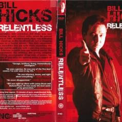 Bill Hicks (Билл Хикс): Relentless