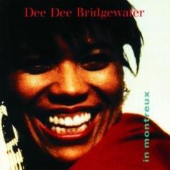 Dee Dee Bridgewater (Ди Ди Бриджуотер): In Montreux