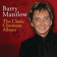 Barry Manilow (Барри Манилоу): The Classic Christmas Album