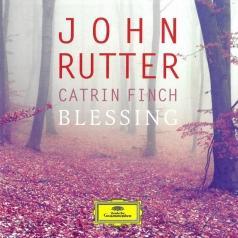 Catrin Finch (Кэтрин Финч): John Rutter: Blessing