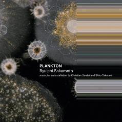 Ryuichi Sakamoto (Рюити Сакамото): Plankton