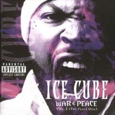 Ice Cube (Айс Кьюб): War & Peace Vol.2