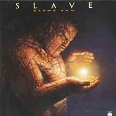 Slave (Слейв): Stone Jam