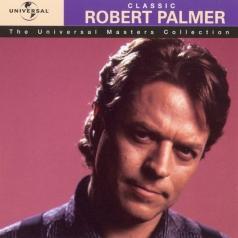 Robert Palmer (Роберт Палмер): Classic