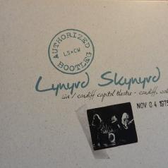 Lynyrd Skynyrd (Линирд Скинирд): Authorized Bootleg - Live Cardiff Capitol Theatre,
