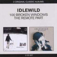 Idlewild (Идлевилд): Classic Albums - 100 Broken Windows / The Remote Part
