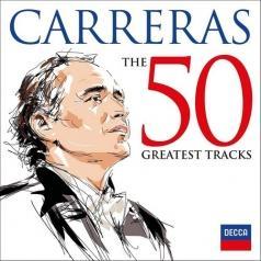 José Carreras (Хосе Каррерас): The 50 Greatest Tracks