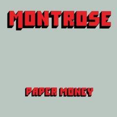 Montrose (Рональд Ду́глас Монтроуз): Paper Money