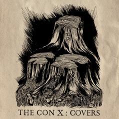 Tegan And Sara Present The Con X: Covers