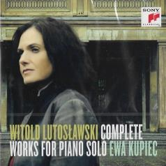 Ewa Kupiec (Ева Купец): Lutoslawski: Complete Works for Solo Piano