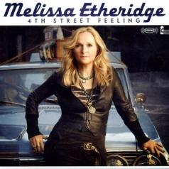 Melissa Etheridge (Мелисса Этеридж): 4th Street Feeling