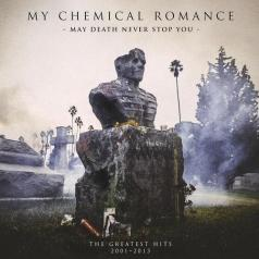 My Chemical Romance (Май Криминал Романс): May Death Never Stop You (The Greatest Hits 2001-2013)