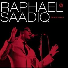 Raphael Saadiq (Рафаэль Саадик): The Way I See It