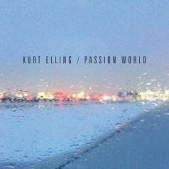 Kurt Elling (Курт Эллинг): Passion World
