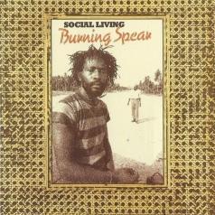 Burning Spear (Уинстон Родни): Social Living