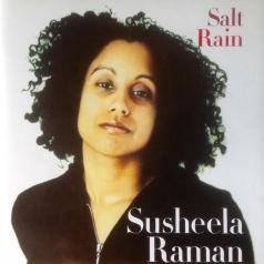 Susheela Raman (Сушила Раман): Salt Rain