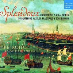 Splendour -Organ Music & Vocal Works By Buxtehude, Hassler, Praetorius & Scheidt