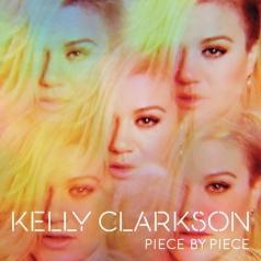 Kelly Clarkson (Келли Кларксон): Piece By Piece
