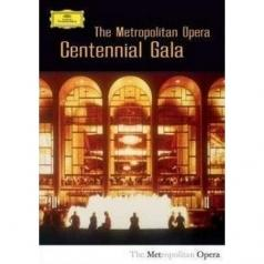 Metropolitan Opera Orchestra: Centennial Gala