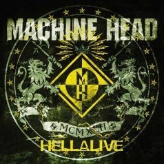 Machine Head (Машин Хеад): Hellalive