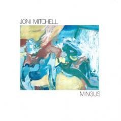 Joni Mitchell (Джони Митчелл): Mingus